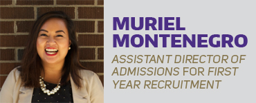 Muriel Montenegro, Assistant Director of Admissions for First Year Recruitment