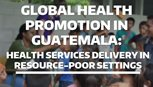 Picture for Global Health Promotion in Guatemala