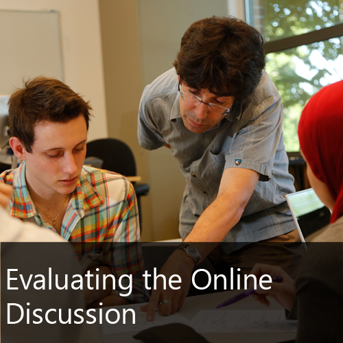 Evaluating the Online Discussion