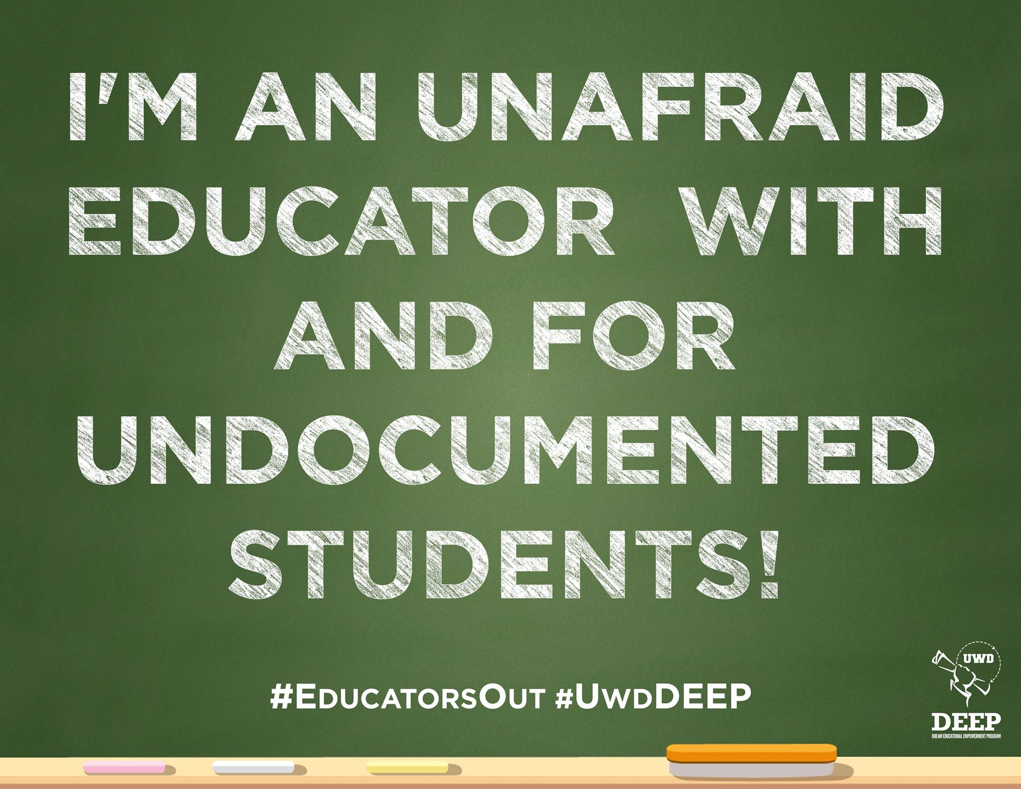 I'm an an unafraid educator with and for undocumented students