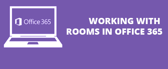 Working with rooms in office 365