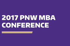 2017 Pacific Northwest MBA Conference