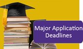 Major Application Deadlines
